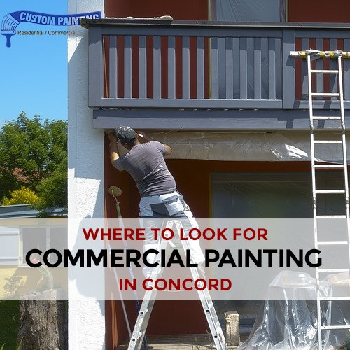 Where to Look for Commercial Painting in Concord