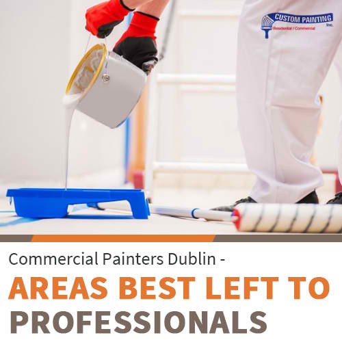Commercial Painters Dublin – Areas Best Left to Professionals
